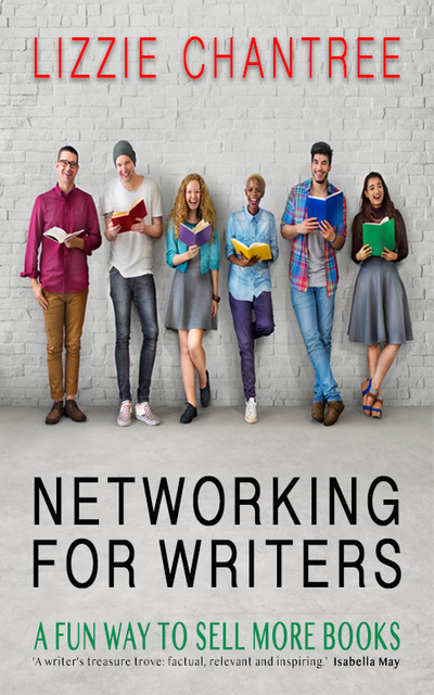 Networking for Writers | The Fantastic New Non-Fiction Book by Lizzie Chantree