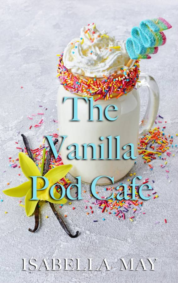 Download my FREE Novelette, THE VANILLA POD CAFE!